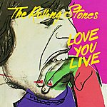 The Rolling Stones Love You Live (Remastered)