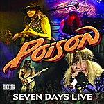 Poison Seven Day's Live (Parental Advisory)