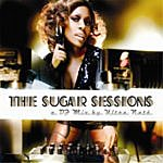 Ultra Naté G.S.T. Reloaded: Part 2 - The Sugar Sessions