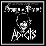 The Adicts Songs Of Praise (25th Anniversary Re-Recording)