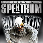 Million Dan Spektrum