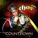 Thor Countdown (Thor's In Da House) (Single)