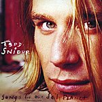 Todd Snider Songs For The Daily Planet