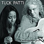 Tuck & Patti I Remember You