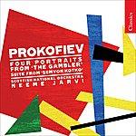 Neeme Järvi Prokofiev: Four Portraits From 'The Gambler'/Suite From 'Semyon Kotko'