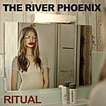 River Phoenix Ritual