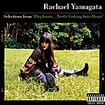 Rachael Yamagata Selections From Elephants... Teeth Sinking Into Heart