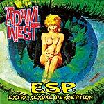 Adam West E.S.P. - Extra Sexual Perception
