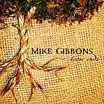 Mike Gibbons Loose Ends