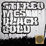 Stereo MC's Black Gold (10-Track Maxi-Single)