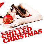 Billy Paul Williams A Chilled Christmas