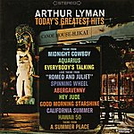 Arthur Lyman Today's Greatest Hits (Digitally Remastered)