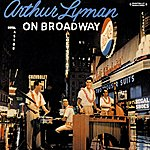 Arthur Lyman On Broadway (Digitally Remastered)