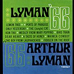 Arthur Lyman Lyman 66 (Digitally Remastered)