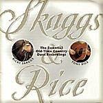 Ricky Skaggs Skaggs & Rice
