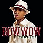 Bow Wow Marco Polo (Single)(Featuring Soulja Boy Tell 'Em)