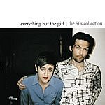 Everything But The Girl The 90's Collection