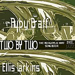 Ellis Larkins Two By Two - The Rodgers & Hart Songbook