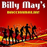 Billy May Bacchanalia