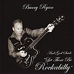 Barry Ryan And God Said: Let There Be Rockabilly