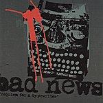 BadNews Requiem For A Typewriter