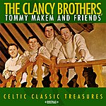 The Clancy Brothers Celtic Classic Treasures (Digitally Remastered)