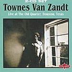 Townes Van Zandt Live At The Old Quarter, Houston, Texas -  CD2