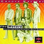 The Meters Crescent City Groove Merchants