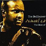 Ismaël Lô The Best Of: The Balladeer