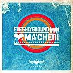 Freshly Ground Ma'Cheri (Bonus Track)