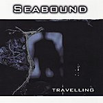 Seabound Travelling (3-Track Maxi-Single)