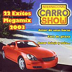 Internacional Carro Show 22 Exitos Megamix