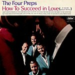 The Four Preps How To Succeed In Love