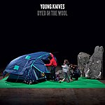 The Young Knives Dyed In The Wool (Single)