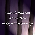 Tony Davis When The Moon Rises