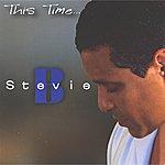 Stevie B. This Time