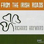 Richard Hayward From The Irish Roads