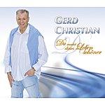 Gerd Christian Du Machst Dieses Leben Schöner (4-Track Maxi-Single)