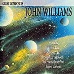 John Williams Great Composers: John Williams
