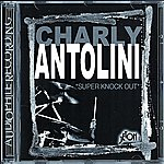 Charly Antolini Super Knock Out