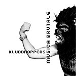 Klubbhoppers Musica Brutale (3-Track Maxi-Single)