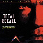 Jerry Goldsmith Total Recall - The Deluxe Edition: Original Soundtrack
