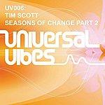 Tim Scott Seasons Of Change Remixes
