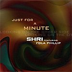 Shri Just For A Minute (3-Track Maxi-Single)