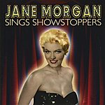 Jane Morgan Sings Showstoppers