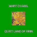 Mary O'Hara Quiet Land Of Erin