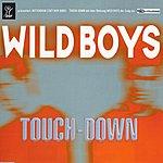 Touchdown Wild Boys (5-Track Maxi-Single)