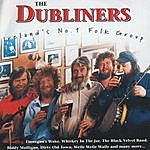 The Dubliners Ireland's No.1 Folk Group
