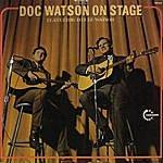 Doc Watson Doc Watson On Stage (Featuring Merle Watson)