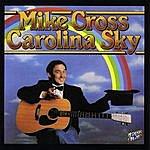 Mike Cross Carolina Sky